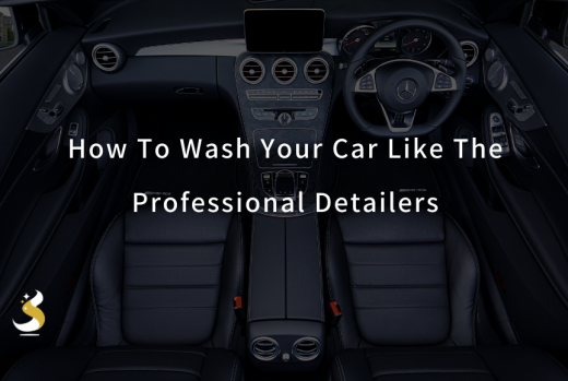 How To Wash Your Car By The Detailing Experts