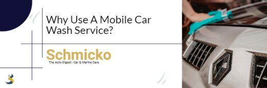 Why Use A Mobile Car Wash