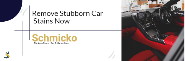 Remove Stubborn Car Stains Now