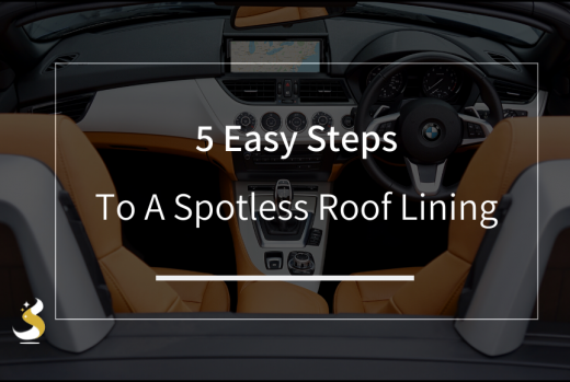 5 Easy Steps To A Spotless Roof Lining