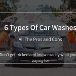 6 Car Wash Types: Pros and Cons