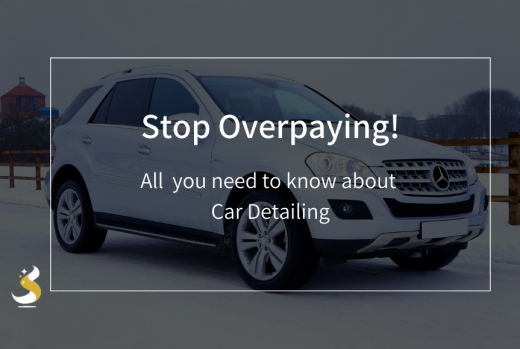 Stop Overpaying: All You Need To Know About Car Detailing