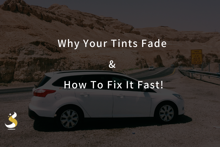 Why Your Tints Fade & How To Fix It Fast!