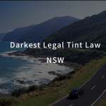 Darkest Legal Tint NSW
